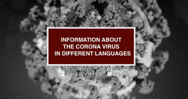 Information about the Corona virus in different languages